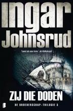 Ingar Johnsrud , Zij die doden