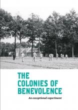 Kathleen de Clercq, Marja van den Broek, Marcel-Armand van Nieuwpoort, Fleur  Albers The Colonies of Benevolence