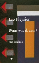 Leo  Pleysier Waar was ik weer?