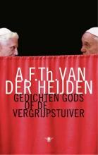 A.F.Th. van der Heijden Gedichten Gods of De vergrijpstuiver