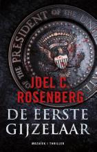 Joel C.  Rosenberg De eerste gijzelaar