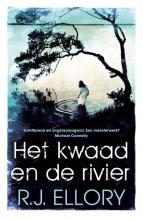 R.J.  Ellory Het kwaad en de rivier