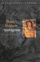 Hans Dekkers , Sparagmos