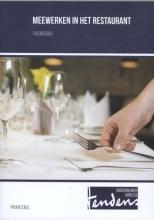 Arjen  Appel, Hans  Veelers Meewerken in het restaurant