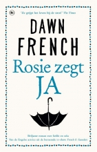 Dawn  French Rosie zegt ja