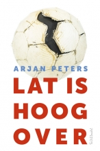 Arjan  Peters Lat is hoog over