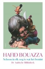 Hafid Bouazza , Schoon in elk oog is wat het bemint