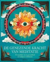 Mike ANNESLEY , De genezende kracht van meditatie