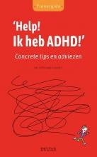 Stephane Clerget , Help! Ik heb ADHD!