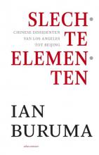 Ian Buruma , Slechte elementen