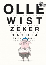 Joukje  Akveld Olle wist zeker dat hij geen bril nodig had