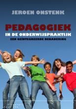 Jeroen  Onstenk Pedagogiek in de onderwijspraktijk