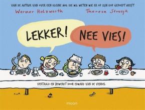 Werner  Holzwarth, Theresa  Strozijk Lekker! Nee vies!