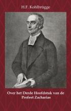 H.F. Kohlbrügge , Over het Derde Hoofdstuk van de Profeet Zacharias