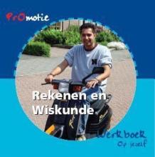Hoon, Hanneke de Promotie rekenen en wiskunde / Op jezelf / deel Werkboek