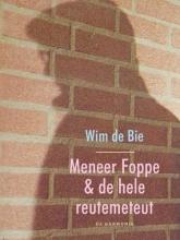 Wim de Bie Meneer Foppe en de hele reutemeteut