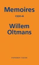 Willem Oltmans , Memoires 1990-A