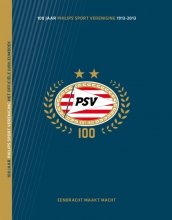 Frans van den Nieuwenhof 100 jaar PSV - het officieel jubileumboek