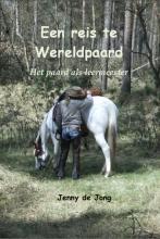Jacqueline de Jong Een reis te Wereldpaard