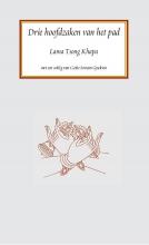 Lama Tsong Khapa , Drie hoofdzaken van het pad