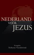 Sieberen Voordewind , Nederland voor Jezus