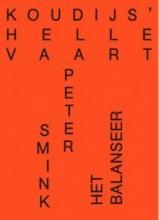 Peter  Smink Koudijs` Hellevaart