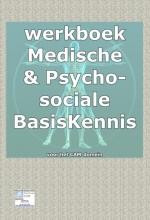 Nico Smits , Werkboek bij medische basisKennis & psychosociale basiskennis voor het CAM domein