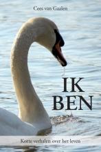 Cees van Gaalen , Ik Ben