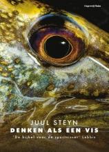 Juul Steyn , Denken als een vis