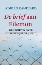 Adrien Candiard , De brief aan Filemon
