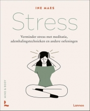 Ine Maes , Mind & Body: Stress