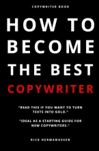 Rick  Hermanussen How to become the best Copywriter (English Pocket version)