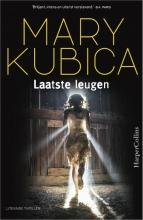 Mary Kubica , Laatste leugen
