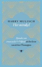 Harry Mulisch , Het mirakel