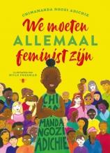 Mylo Freeman Chimamanda Ngozi Adichie, We moeten allemaal feminist zijn