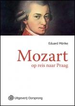 Eduard  Morike Mozart op reis naar Praag -grote letter uitgave