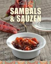 Ciska  Cress Sambals en Sauzen uit de Indonesische keuken
