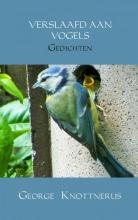 George Knottnerus , , Verslaafd aan vogels