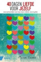 Marieke Zwinkels , 40 dagen liefde voor jezelf