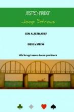 Joop Strous , Jastro-bridge