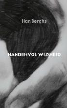 Han  Berghs HANDENVOL WIJSHEID