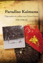 Pim Oskam , Paradiso Kaimana