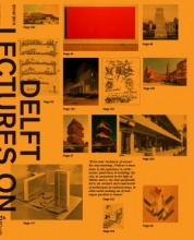 Eireen  Schreurs Delft Lectures on Architectural Design