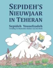 Sepideh Yousefzadeh , Sepideh's Nieuwjaar in Teheran