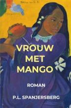 P.L.  Spanjersberg Vrouw met Mango