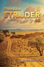 Margo Schroder , Grenzeloze Strijder