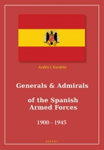 Andris J. Kursietis , Generals & Admirals of the Spanish Armed Forces 1900 - 1945