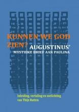 Thijs Rutten , Kunnen we God zien?