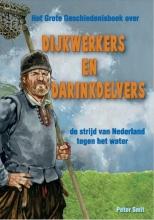 Peter  Smit Dijkwerkers en darinkdelvers