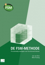 Jan van Bon De FSM-methode: procesmatig managen van functioneel beheer